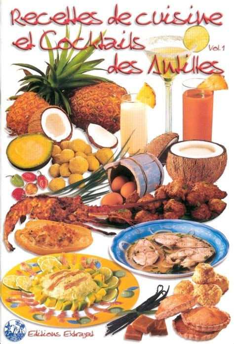 livre de cuisine samira pdf recettes de cuisine et cocktails des antilles vol 1