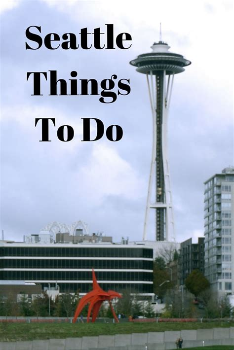 seattle visitors bureau 13 best places that me smile images on