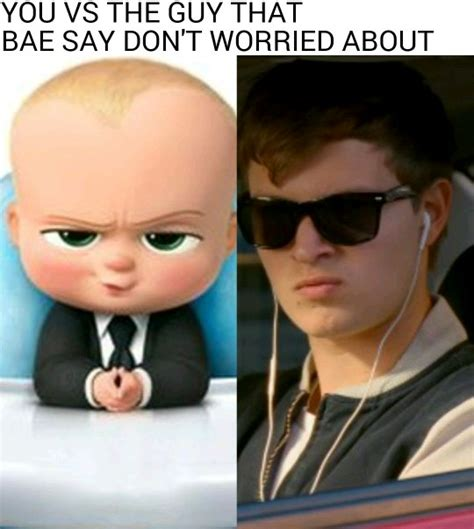 Boss Baby Memes - baby driver gt boss baby