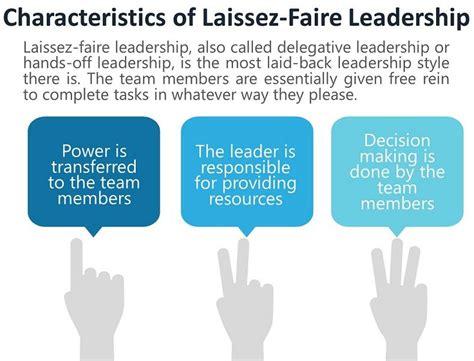laissez faire leadership characteristics