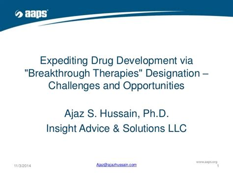 breakthrough therapy designation breakthrough designation opportunities challenges aaps 2014