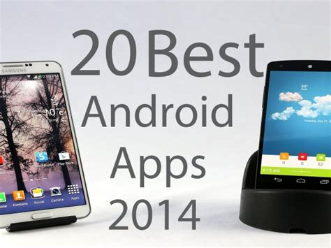 Best 2014 Android Top 20 Best Android Apps Of 2014 Messengerapps Net