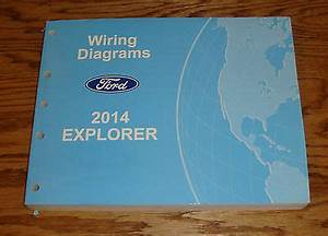 Original 2014 Ford Explorer Wiring Diagrams Manual 14