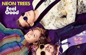 Neon Trees Feel Good lyrics Directlyrics