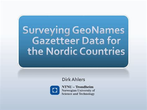 Which For The Nordic Countries Surveying Geonames Gazetteer Data For The Nordic Countries