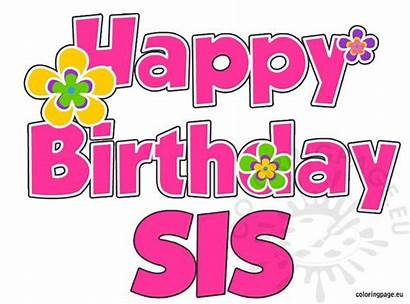 Birthday Happy Sis Sister Wishes Coloring Messages