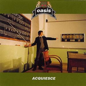 My Light Shines On Lyrics Oasis Acquiesce Lyrics Genius Lyrics