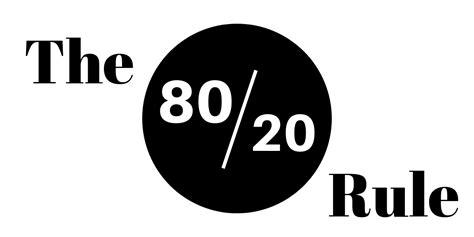 The 80/20 Rule (or Pareto's Principle) Explained - The ...