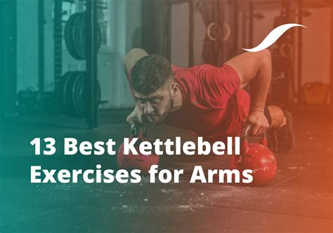 kettlebell exercises arms