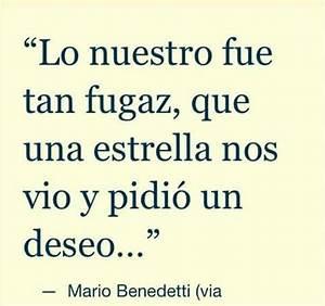 Mario Benedetti... Mario Love Quotes
