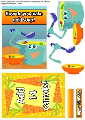 how do you make soup how do you make gold soup joke card cup210176 172 craftsuprint