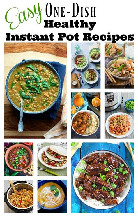 easy one pot recipes easy one dish healthy instant pot recipes amee s savory dish
