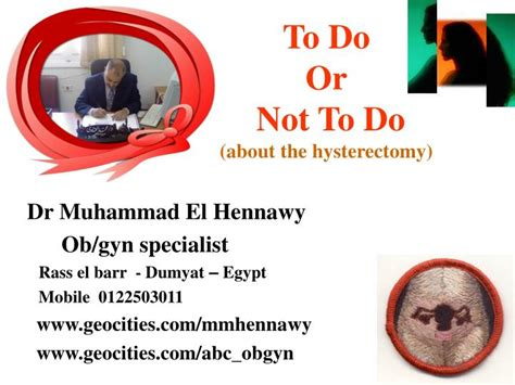 PPT - To Do Or Not To Do (about the hysterectomy ...