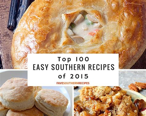 southern comfort food top 100 easy southern recipes your favorite southern