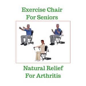 Exercise Chair For Seniors – A Good Treatment For Arthritis ... Exercise for Seniors