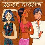 Putumayo presents asian groove