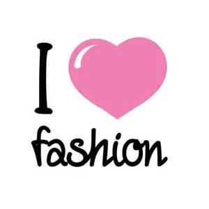 I LOVE FASHION | Fashionistar Galore