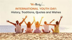 International Y... Youth Day Special Quotes