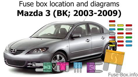 fuse box location  diagrams mazda  bk