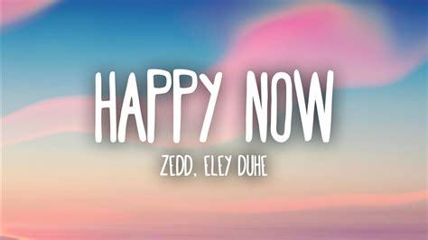 Happy Now (lyrics)