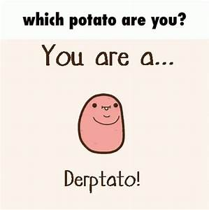 Which Potato Are You Potatoes GIF - WhichPotatoAreYou ...