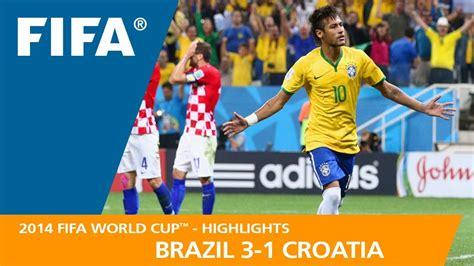 Brazil Croatia Fifa World Cup Youtube