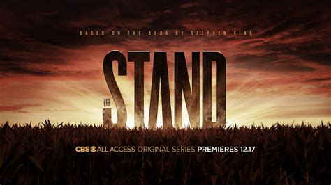 'the stand' aspires to be the definitive stephen king's adaptation, twisting the novel's narrative and capturing all its essence. 'The Stand' Finally Gets a Premiere Date on CBS All Access ...