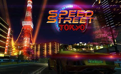 Speed Street Tokyo Apk Free Racing Game For