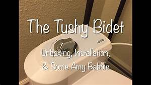 Tushy Bidet - Unboxing  U0026 Installation