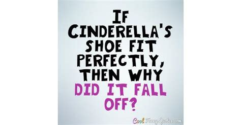cinderellas shoe fit perfectly     fall