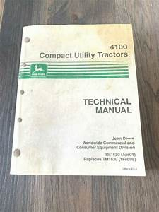John Deere Technical Manual Tm1630 4100 Compact Utility