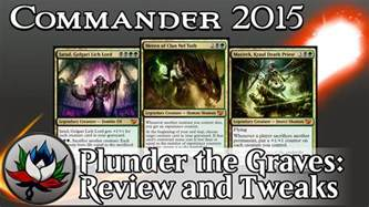 golgari plunder the graves commander 2015 deck tech a