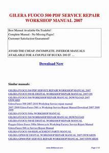 Gilera Fuoco 500 Service Repair Workshop Manual 2007 By Lisa Fu