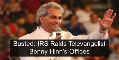benny hinn ministries phone number busted irs raids benny hinn ministries rebrn