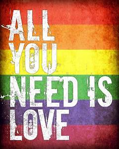 Love Is Love Gay Pride Quotes. QuotesGram