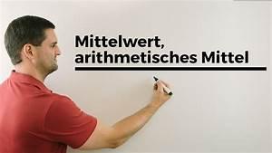 Mittelwert Berechnen Online : mittelwert arithmetisches mittel urliste rangliste ~ Themetempest.com Abrechnung