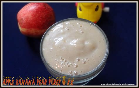 Apple Banana Pear Puree For Babies Kitchen Kathukutty