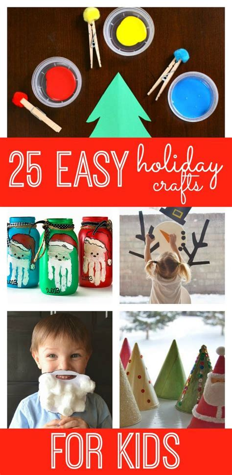 25 Fun And Easy Holiday Crafts For Kids  Crafts For Kids