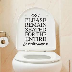 Funny Toilet Vinyl Decal Sticker  Sit Down During Performance Bathroom Decal 46l