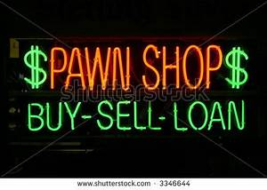 Pawn Shop Buy sell loan Stock s &