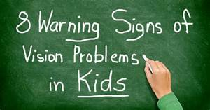 8 Warning Signs Of Vision Problems In Kids