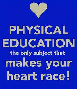 Funny Physical ... Elementary Pe Quotes
