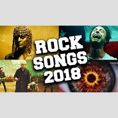 Top 50 Rock Songs 2018 Youtube