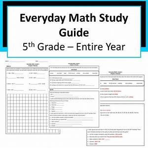 Everyday Math Grade 5 Study Guide For Entire Year  With