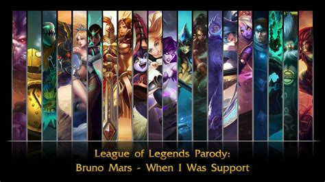 Did You There Is A League Of Legends Anime And League Of Legends Bruno Mars Quot When I Was Support