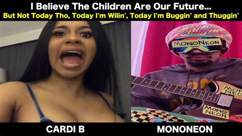 "Mononeon & Cardi B  ""i Believe The Children Are Our"