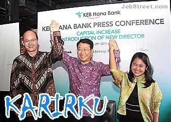 lowongan kerja terbaru   pt bank keb hana indonesia