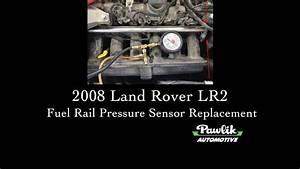 2008 Land Rover Lr2  Fuel Rail Pressure Sensor Replacement