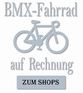 Fahrrad Auf Rechnung : bmx fahrrad auf rechnung ~ Themetempest.com Abrechnung