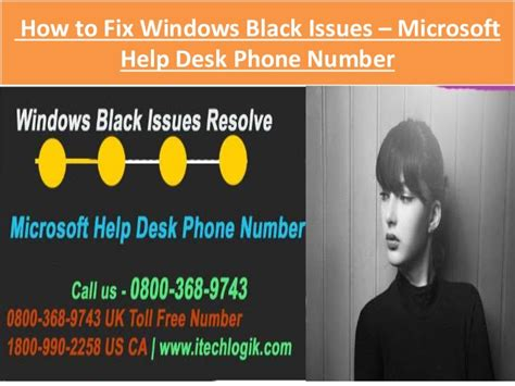 windows 10 help desk number how to fix windows black issues through microsoft help